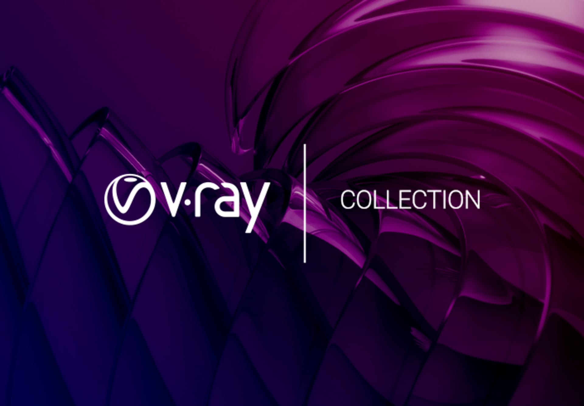 EXPERIENCE CREATIVE FREEDOM WITH V-RAY COLLECTION